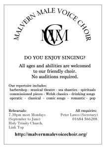 Do you enjoy singing? All ages and abilities welcomed, no auditions required. Rehearsals 7.30pm most Mondays from September to June. Enquiries to Peter Lawes, 01684 566208